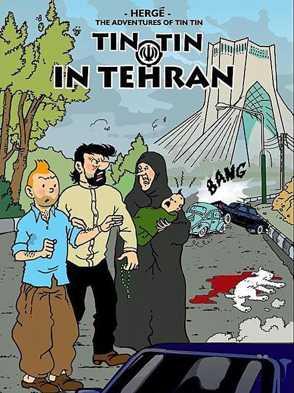 Iran Politics Club Adventures Of Tintin In Tehran Part 1